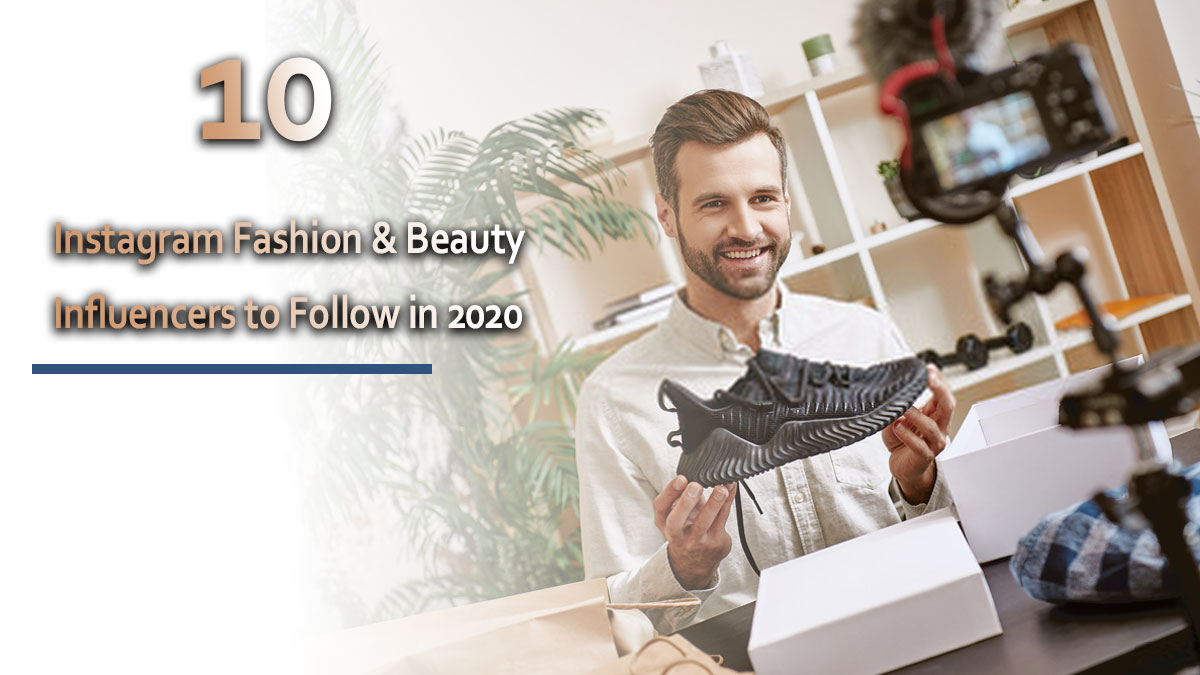 Instagram-Fashion-&-Beauty-Influencers-to-Follow-in-2020